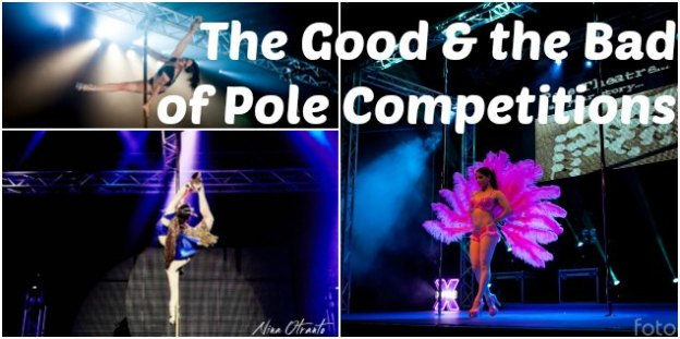 The good & the Bad of Pole Competitions